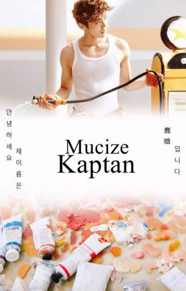 Mucize Kaptan | HanHun