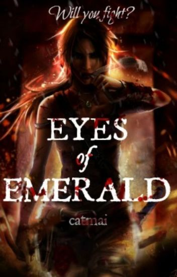 Eyes of Emerald