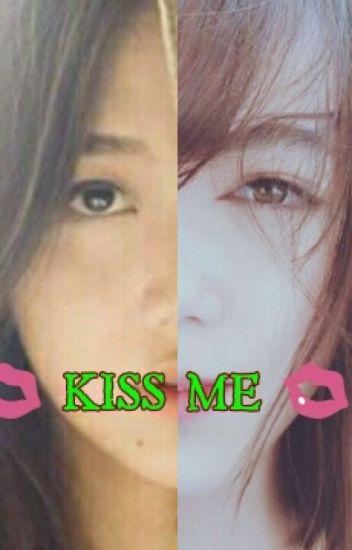 Kiss Me!