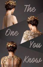 The One You Know (Zakończone) by IsabellaVerta
