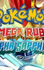 Pokémon Omega Ruby And Alpha Sapphire [male reader insert] by Boogiethehedgehog
