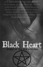 Black Heart • #Wattys2016 by Musicalme1998