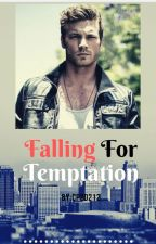 Falling For Temptation (BWWM) by cp20212