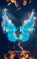 Blue Robin by Chris-cheKelbrick