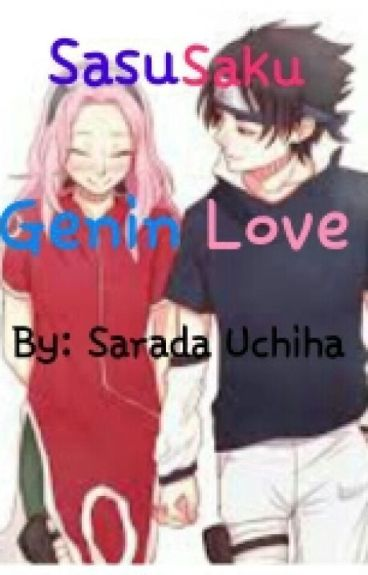 SasuSaku: Genin Love [LEMON]