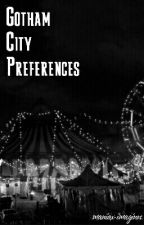 Gotham City Preferences  by eyegrimes