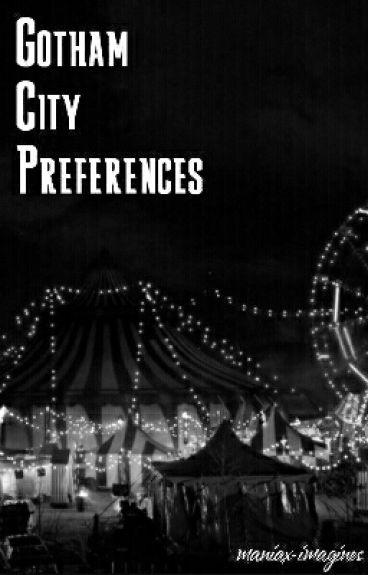 Gotham City Preferences