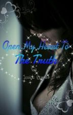 Open My Heart to The Truth by JessiLuvsU
