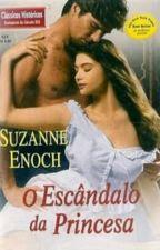 O Escândalo Da Princesa ( SINS OF A DUKE) by viajandonahistoria