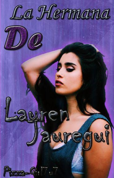 La Hermana De Lauren Jauregui