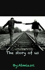 The Story Of Us by Atmiasri