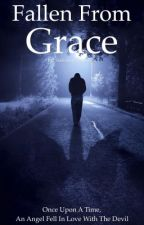 Fallen From Grace (#Wattys2017) by StationaryObsession