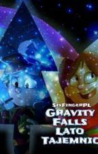 Gravity Falls - Lato Tajemnic  by SixFingerPL