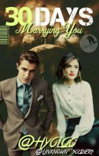 30 Days Marrying You  by hyoloo