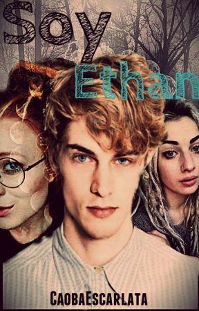 Soy Ethan by CaobaEscarlata