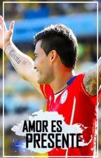 Amor es presente (Charles Aranguiz). by unacabracomun