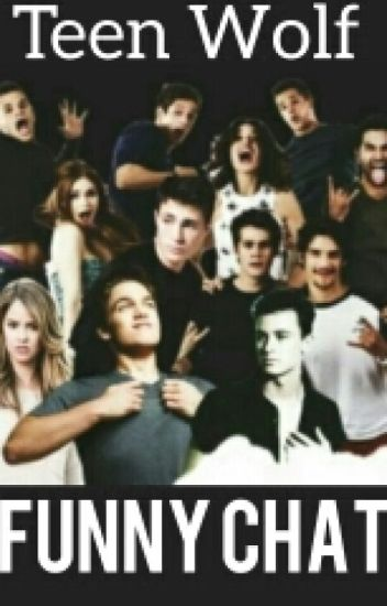 Teen Wolf Funny Chat