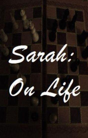 Sarah On Life