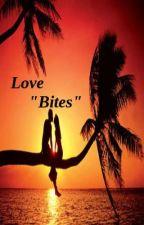 "Love ""Bites"" by Kitty_Bruja"