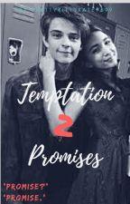 Temptation 2: Promises by PrettyKittyKate7699