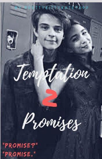 Temptation 2: Promises