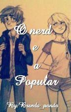O Nerd E A Popular by Miller_25