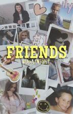 Friends ➳ Hunter Rowland by UpAtNight