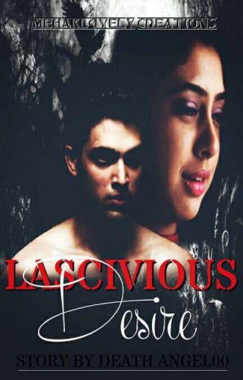 Lascivious Desire