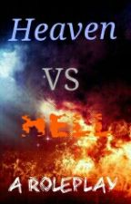 Heaven VS Hell: A Roleplay by WolfTeen6