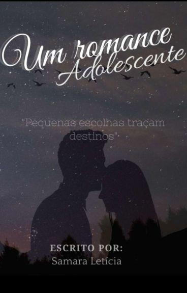 Um Romance Adolescente ♡