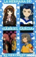 La Hermana De Gabriel García  by merybrief2000