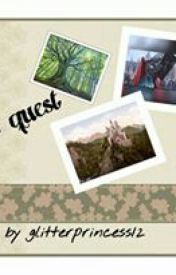 The Quest by Glitterprincess12