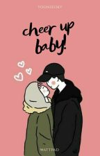 cheer up baby! || min yoongi by psicopatamente