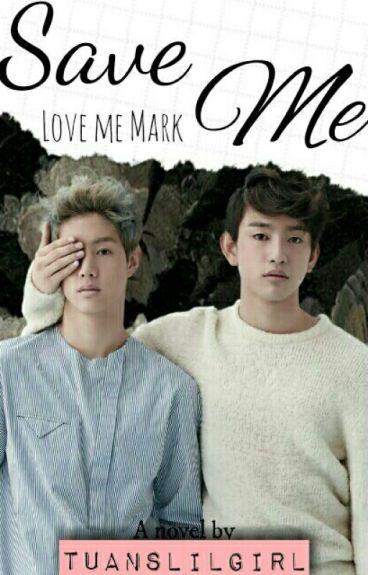 Save Me × Markson