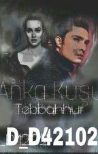 ANKA KUŞU (Tebahhur Töre) by D_D42102