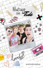 Whatsapp con The Tide by austinskindahot