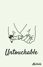 Untouchable by mallakk