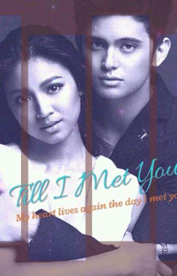 Till I Met You (JaDine)