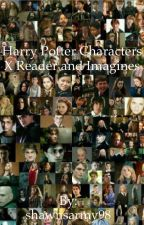 Harry Potter Characters x Reader and Imagines by shawnsarmy98
