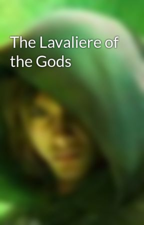 The Lavaliere of the Gods by JustineDy