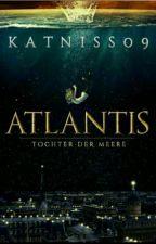 Atlantis - Tochter der Meere  by katniss09