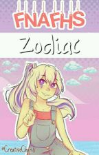 FNAFHS○° Zodiaco○° by CreativeChan