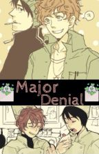Major Denial [Style Love Story] by Cyanide_Suicide