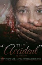 """The """"Accident"""" by Itslinders"""