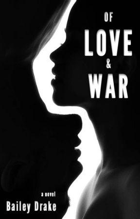 Of Love & War by Dreamer7Writer