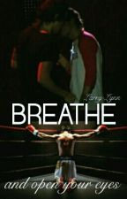 BREATHE - L.S by Larry-Lynn