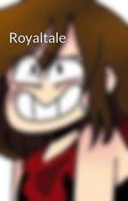 Royaltale by Pocky_jammy_kawii12