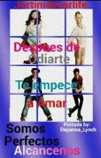 Despues De Odiarte, Te Empece A Amar ((Terminada)) by Jorti-Chan