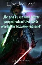 Eine Jedi, Ich?! by Snipssoka