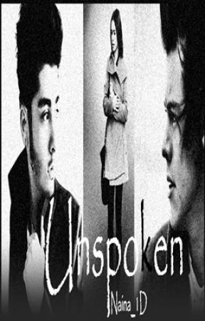 Unspoken (1D Fan fiction) by Allie_Sharaf